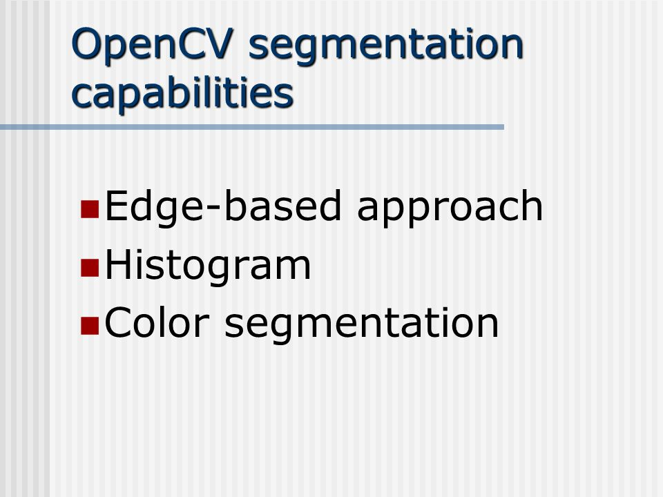 Intel® OPEN SOURCE COMPUTER VISION LIBRARY - ppt video
