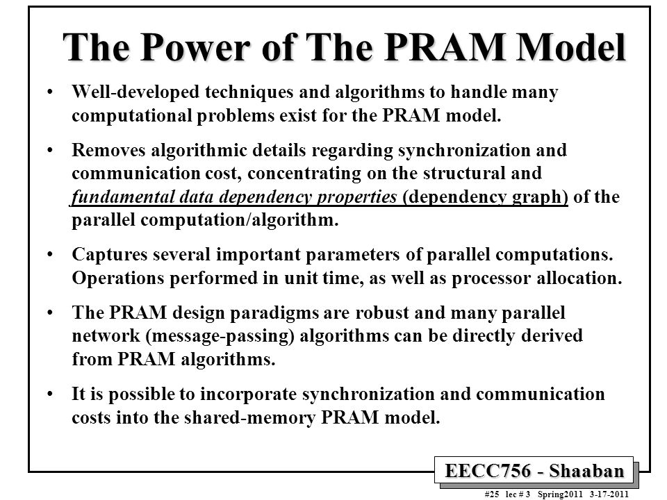 The Power of The PRAM Model