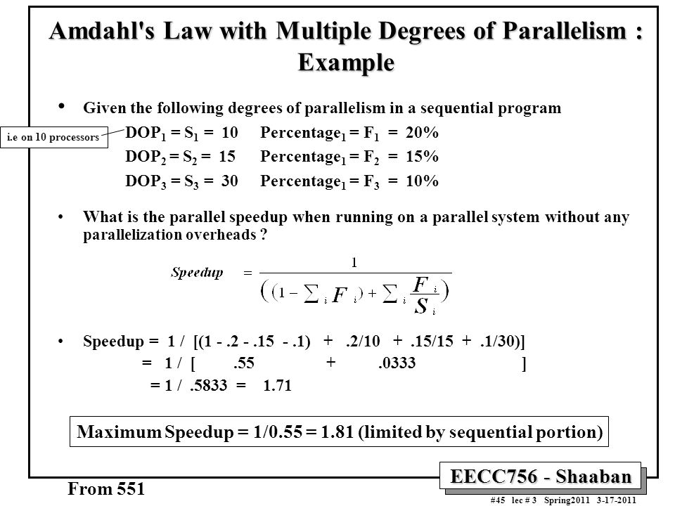 Amdahl s Law with Multiple Degrees of Parallelism : Example