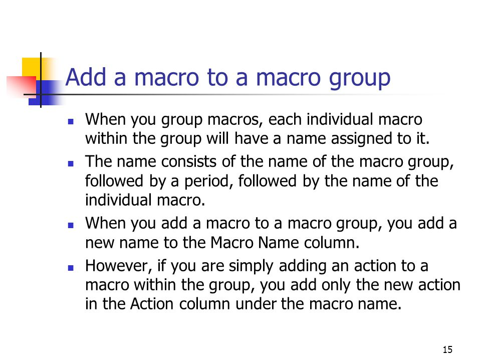 Add a macro to a macro group