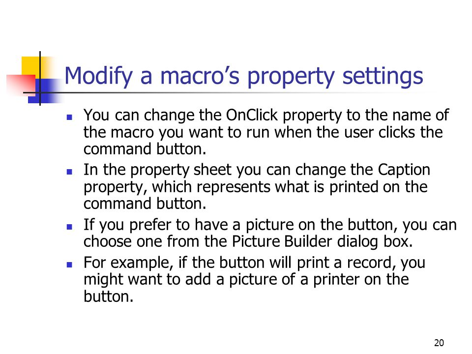 Modify a macro's property settings