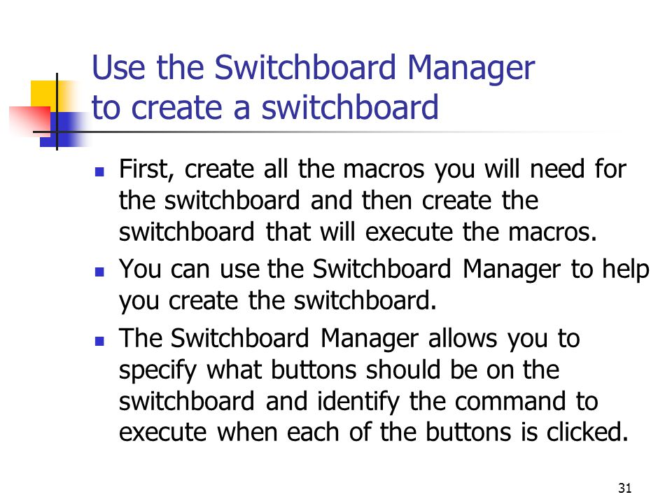 Use the Switchboard Manager to create a switchboard
