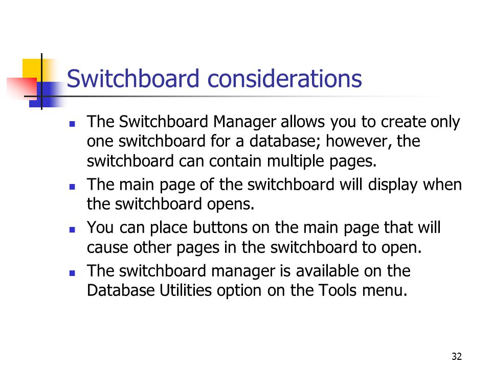 Switchboard considerations