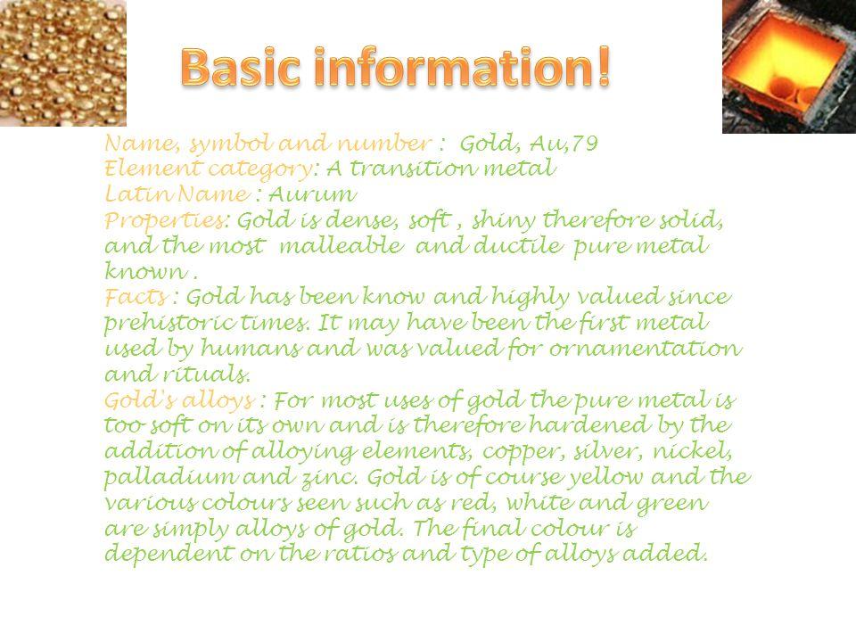 Basic Information Name Symbol And Number Gold Au79 Ppt Video