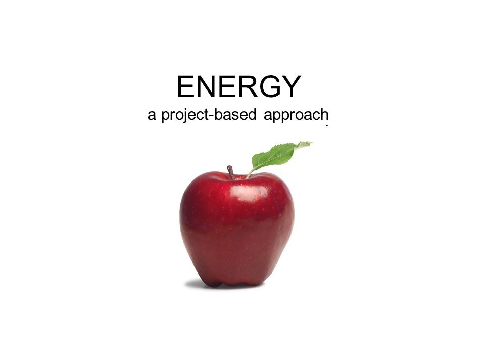 ENERGY a project-based approach