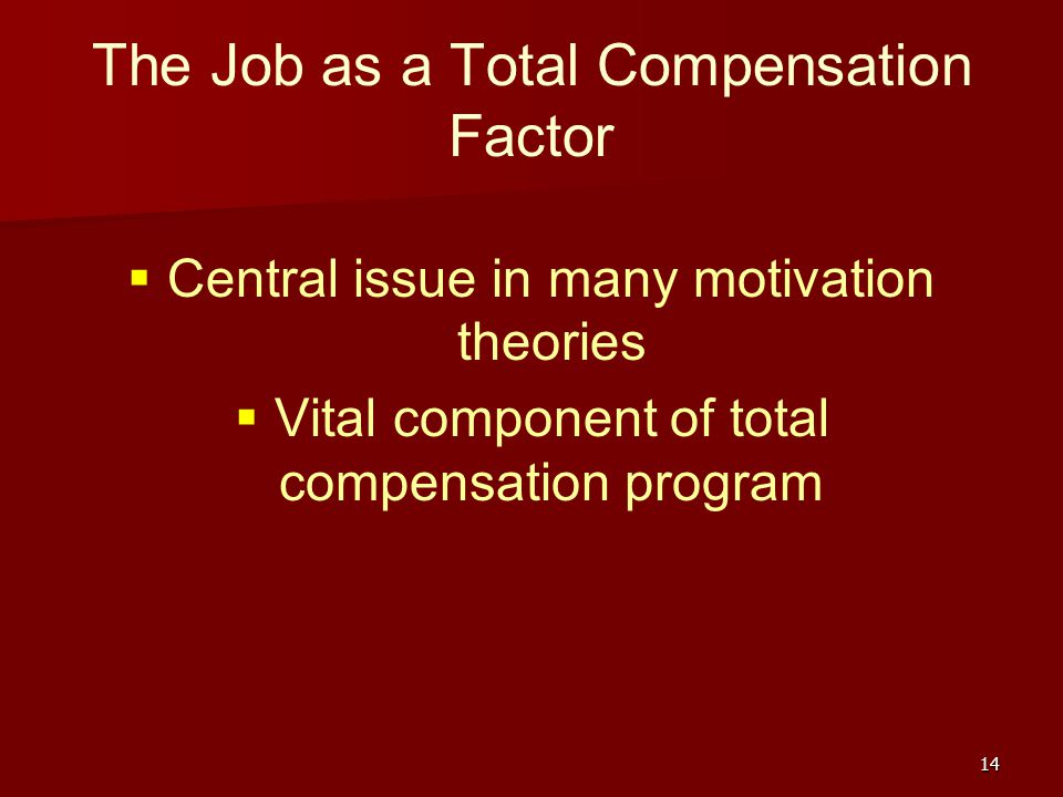 The Job as a Total Compensation Factor