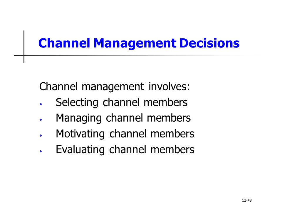 Channel Management Decisions