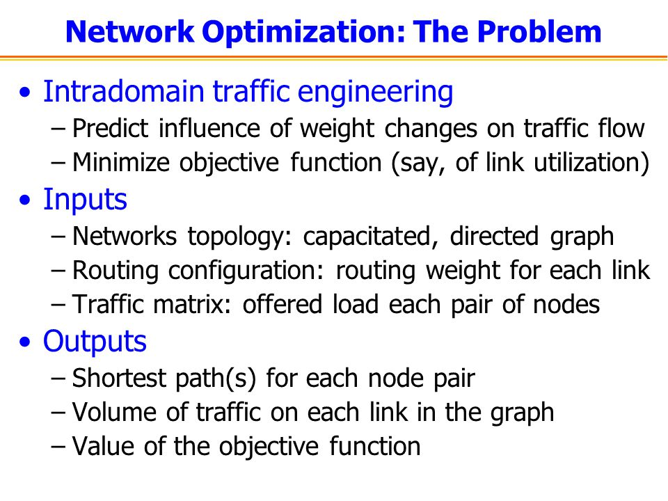 Network Optimization: The Problem