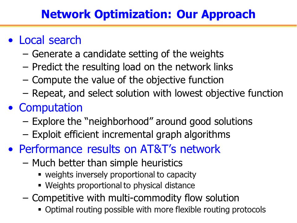 Network Optimization: Our Approach