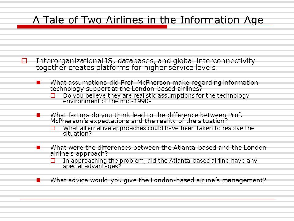 a tale of two airlines case It is evident from the case analysis that herb kelleher, southwest airlines' ceo was able to develop and implement an exemplary culture, which has enabled the company to achieve high international standards documents similar to a tale of two cultures case analysis.
