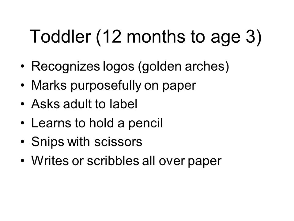 Toddler (12 months to age 3)
