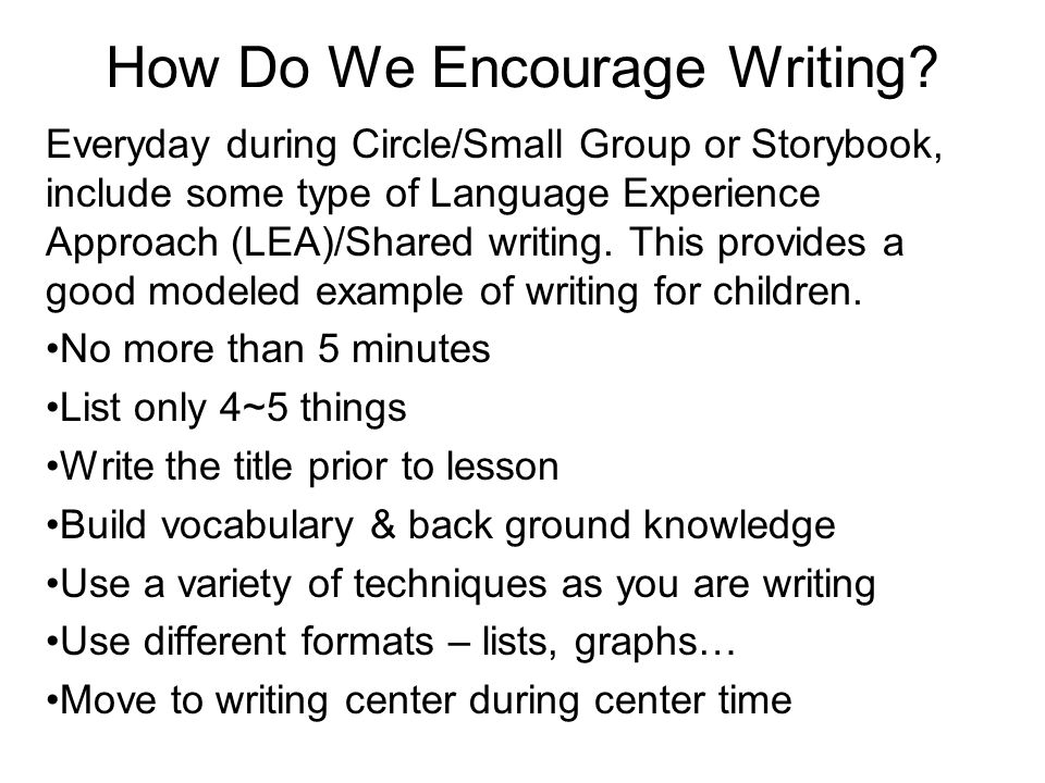 How Do We Encourage Writing