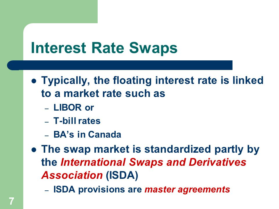 Interest Rate Swaps Typically The Floating Is Linked To A Market Such