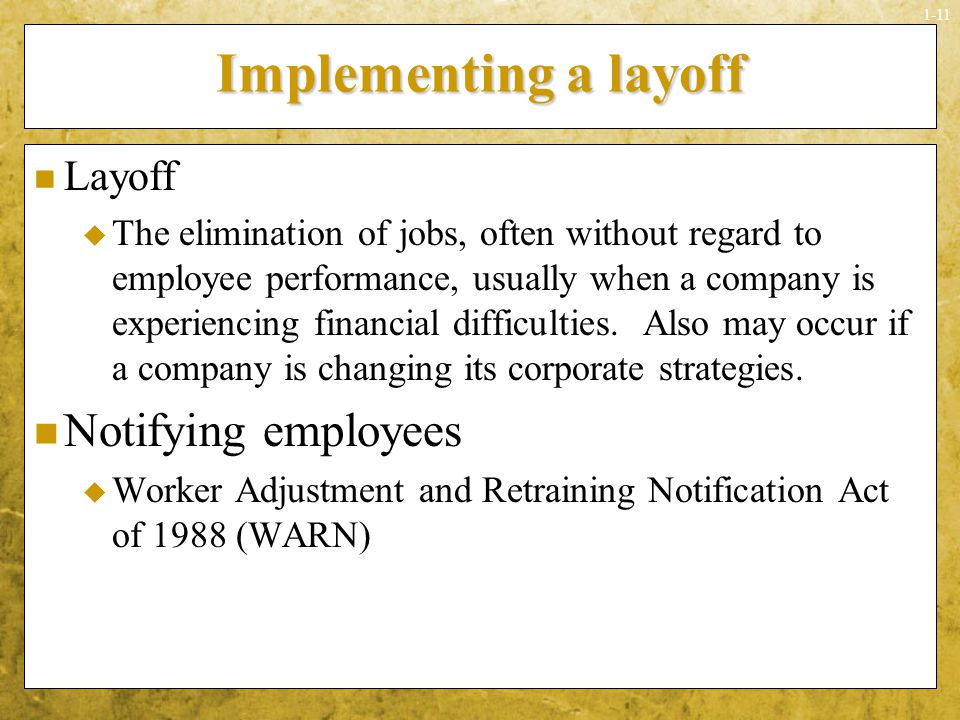 Implementing a layoff Notifying employees Layoff