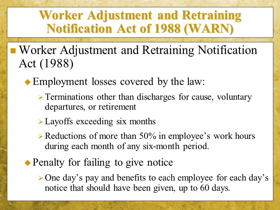 Worker Adjustment and Retraining Notification Act of 1988 (WARN)