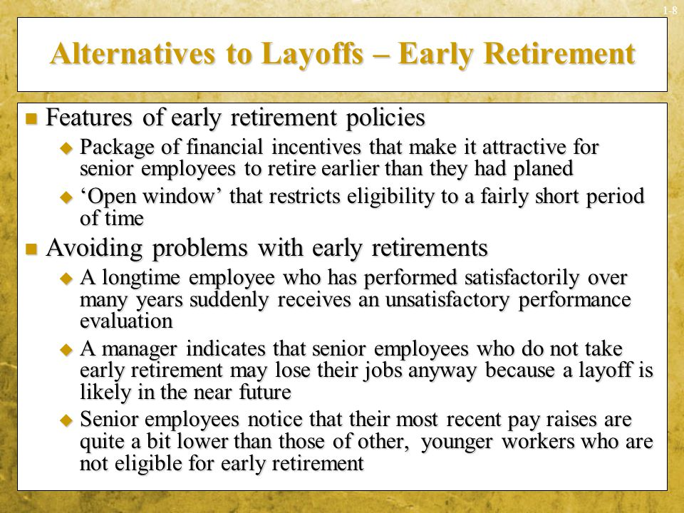 Alternatives to Layoffs – Early Retirement