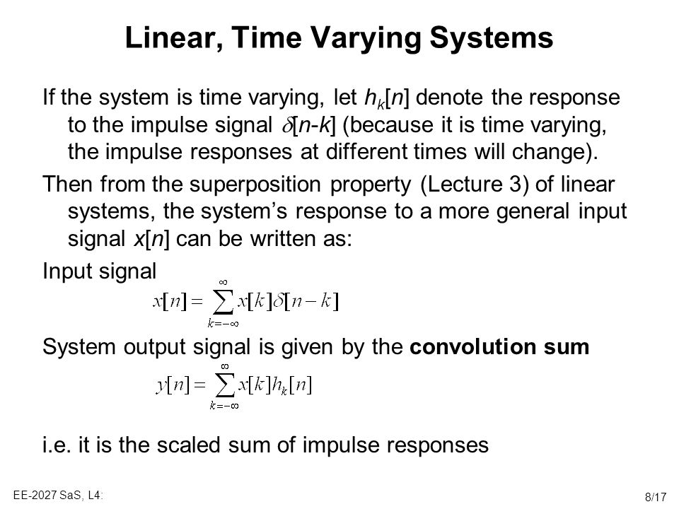 Linear, Time Varying Systems