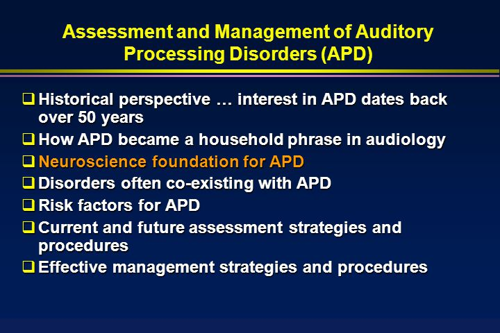 Auditory Processing Disorders Apd A Common And Serious Problem Ppt Download