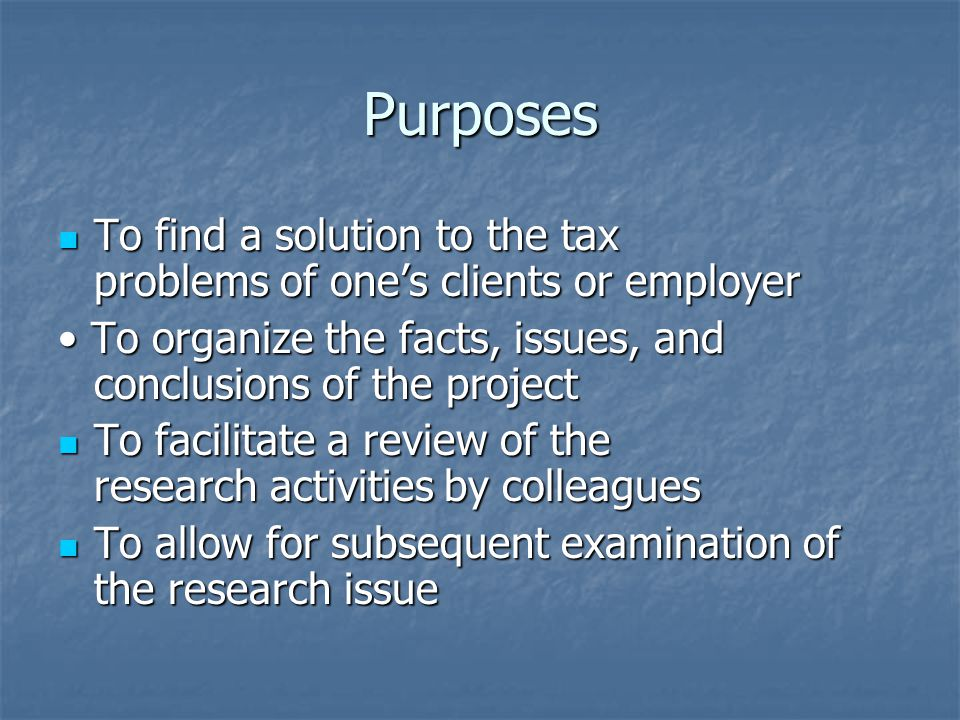 Purposes To Find A Solution The Tax Problems Of One S Clients Or Employer