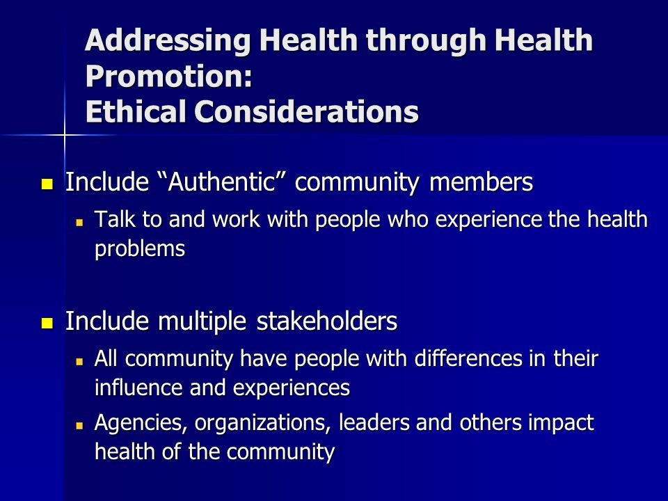 Addressing Health through Health Promotion: Ethical Considerations