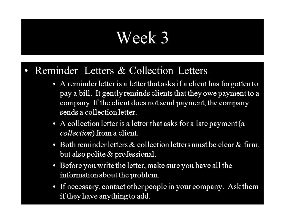 Week 3 Reminder Letters & Collection Letters ppt video online