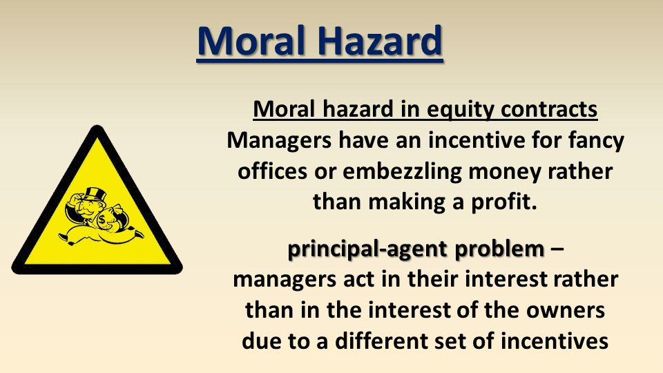 Moral Hazard Moral hazard in equity contracts