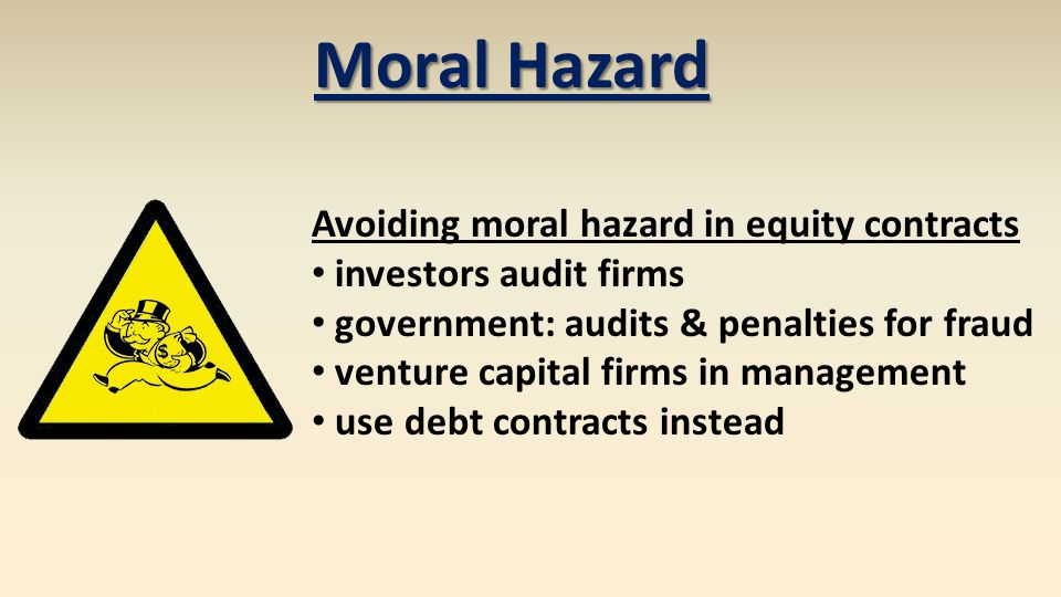 Moral Hazard Avoiding moral hazard in equity contracts