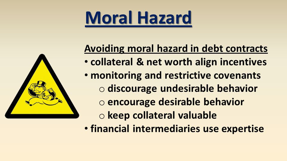 Moral Hazard Avoiding moral hazard in debt contracts
