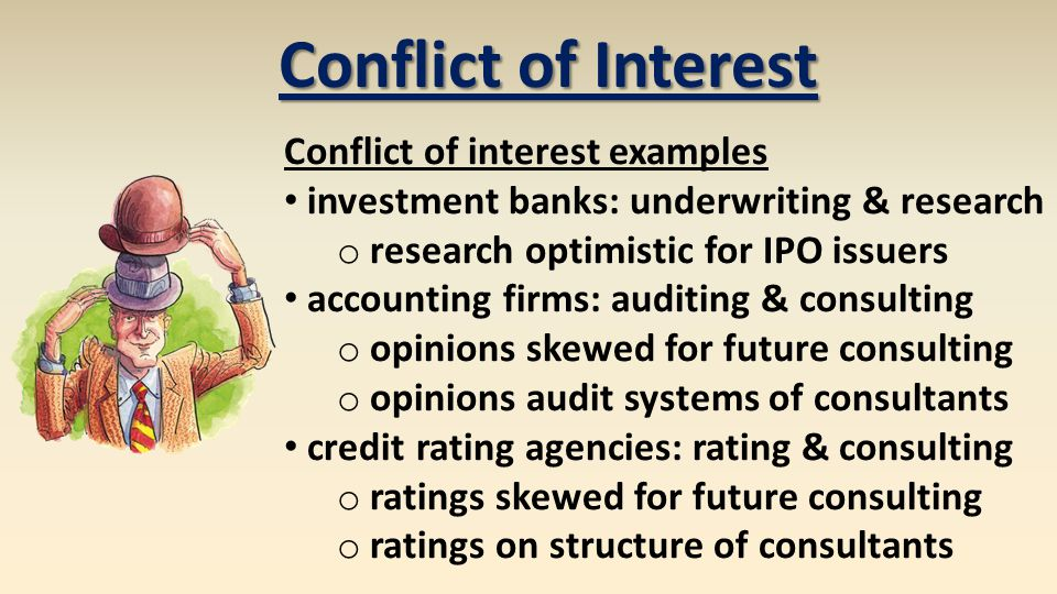Conflict of Interest Conflict of interest examples