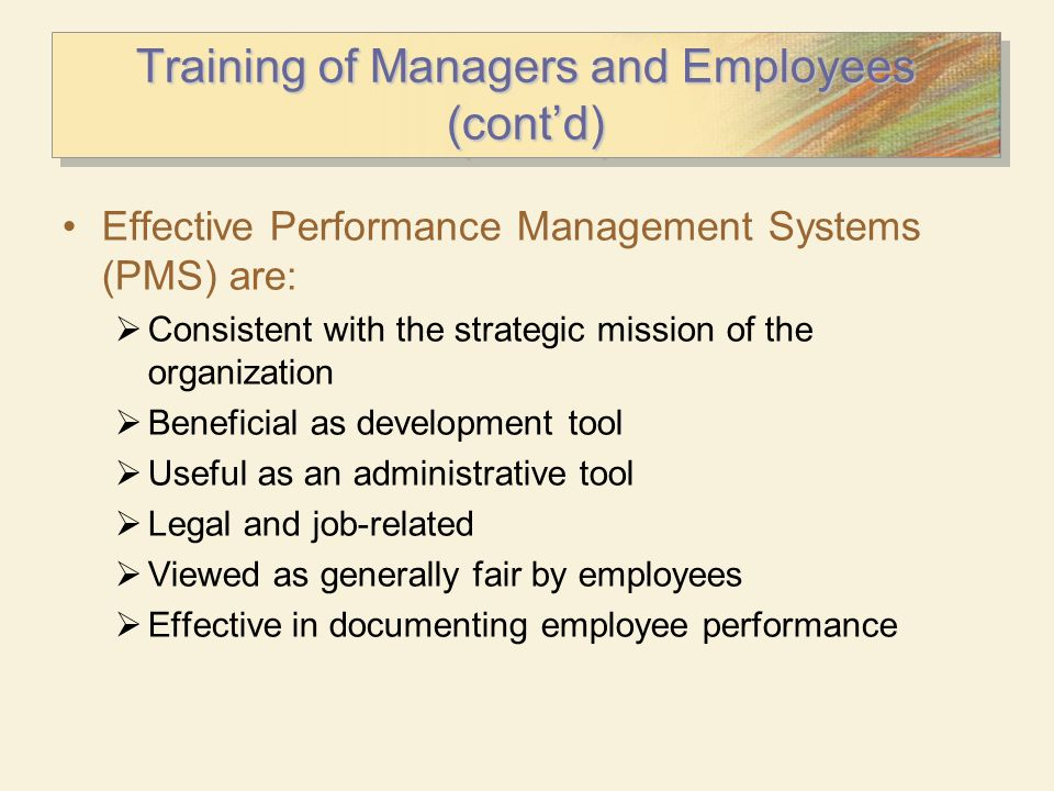 Training of Managers and Employees (cont'd)