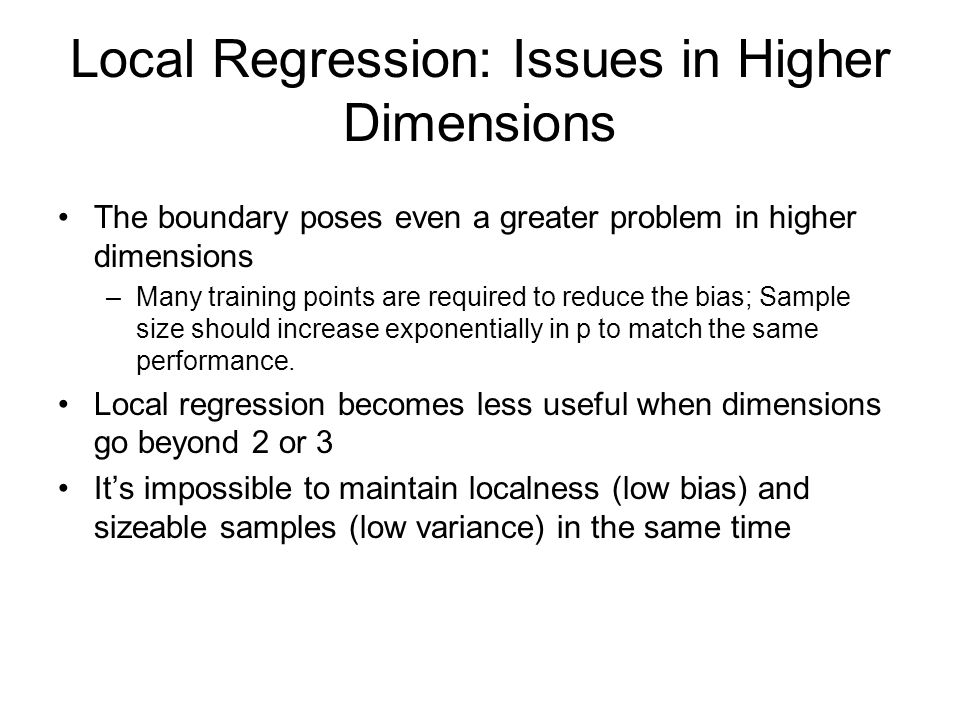Local Regression: Issues in Higher Dimensions