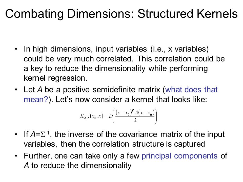 Combating Dimensions: Structured Kernels