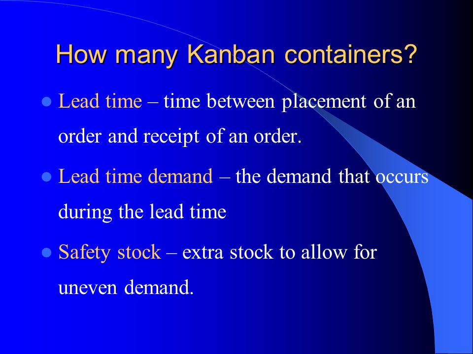 How many Kanban containers
