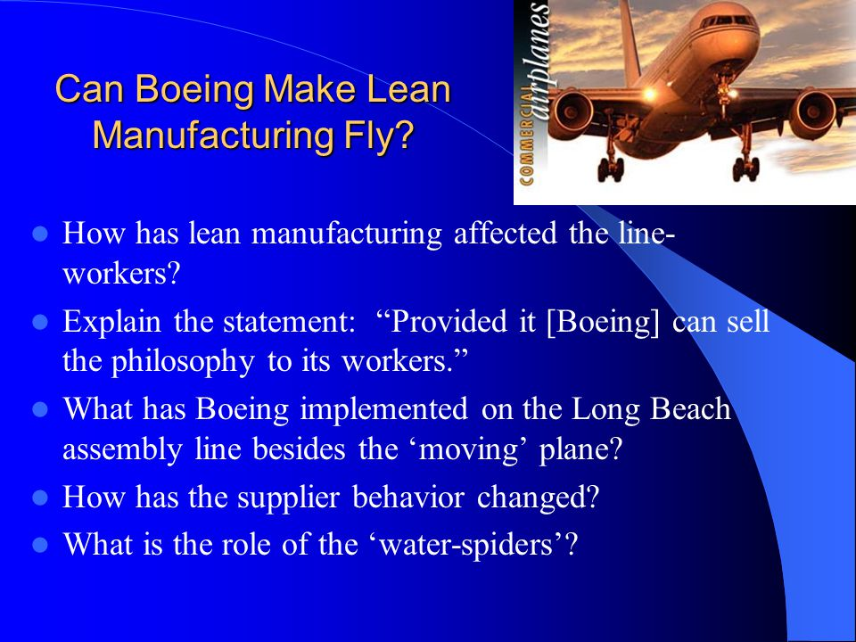 Can Boeing Make Lean Manufacturing Fly