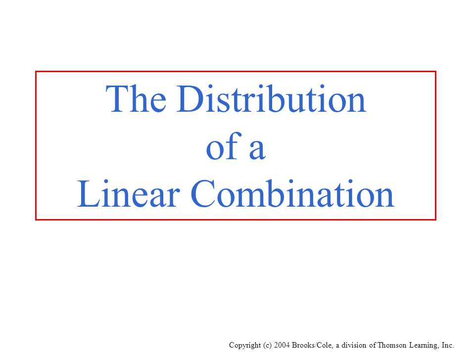 The Distribution of a Linear Combination