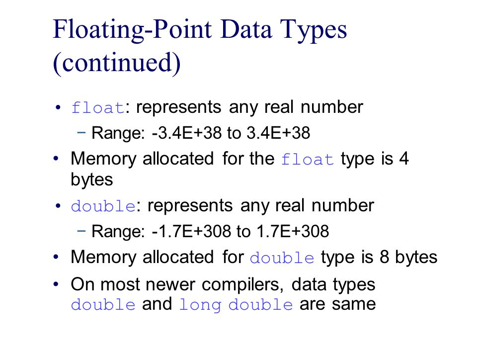 Floating-Point Data Types (continued)