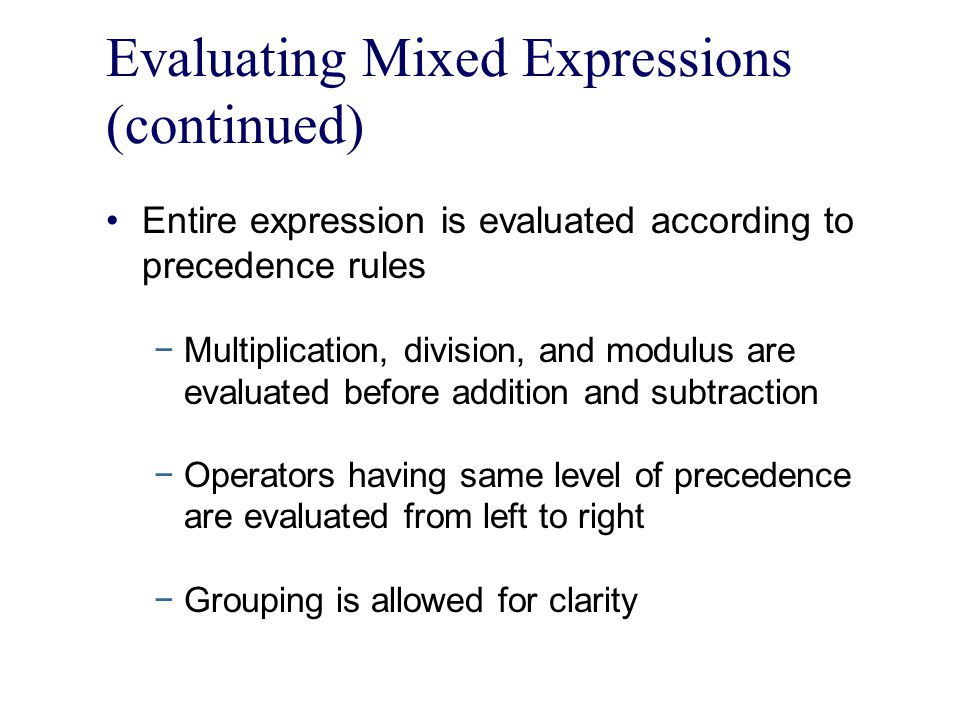 Evaluating Mixed Expressions (continued)