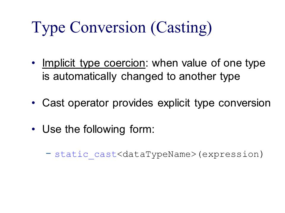 Type Conversion (Casting)