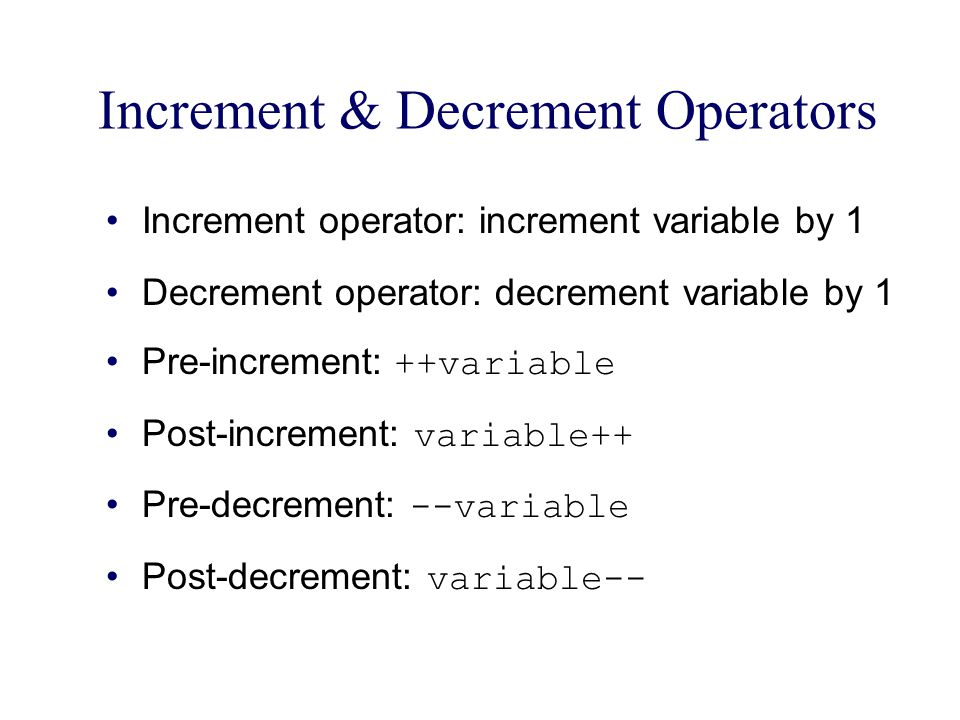 Increment & Decrement Operators