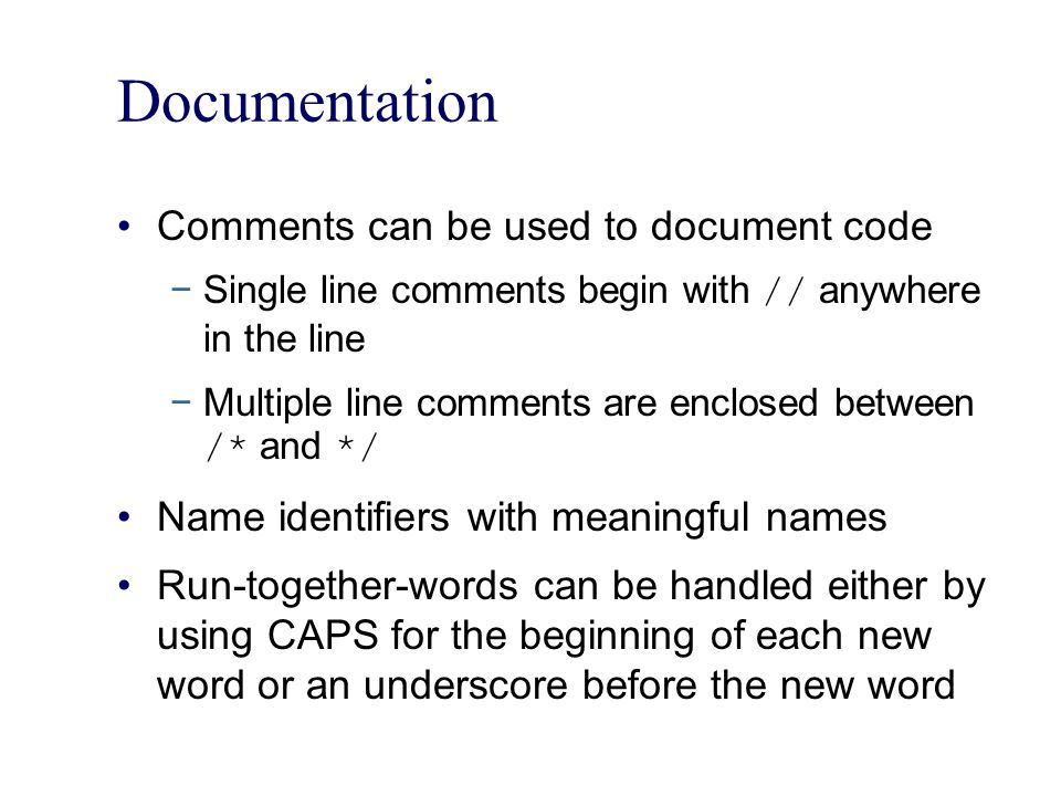Documentation Comments can be used to document code