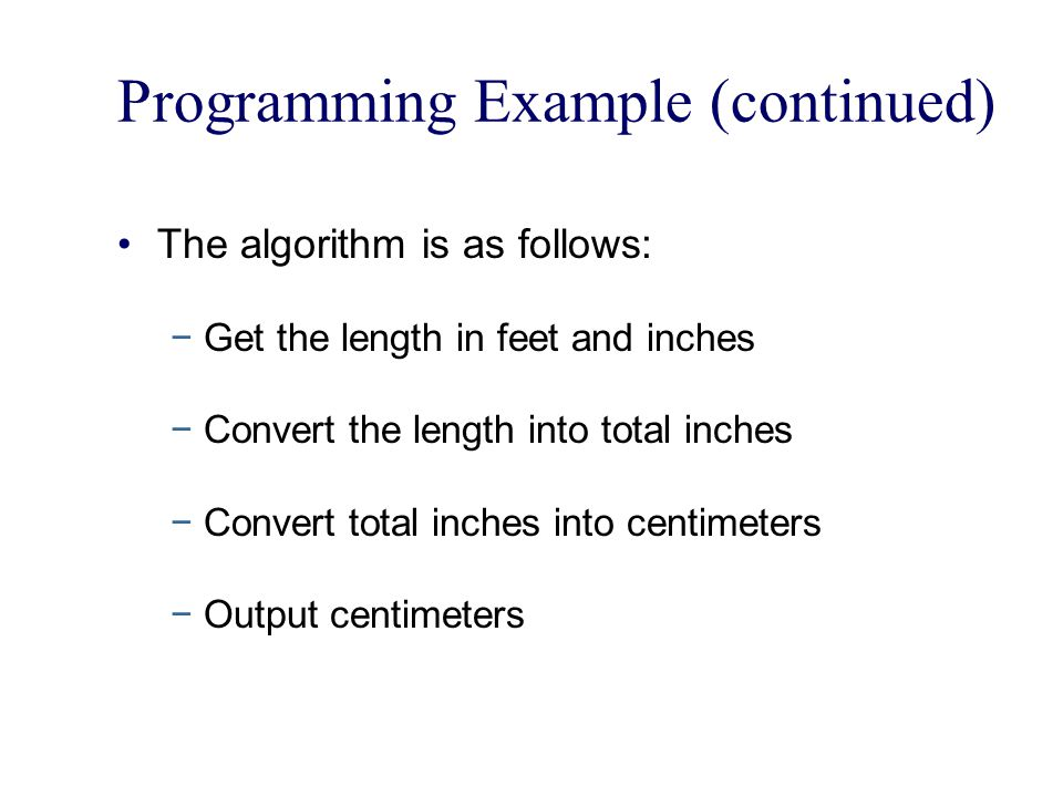 Programming Example (continued)