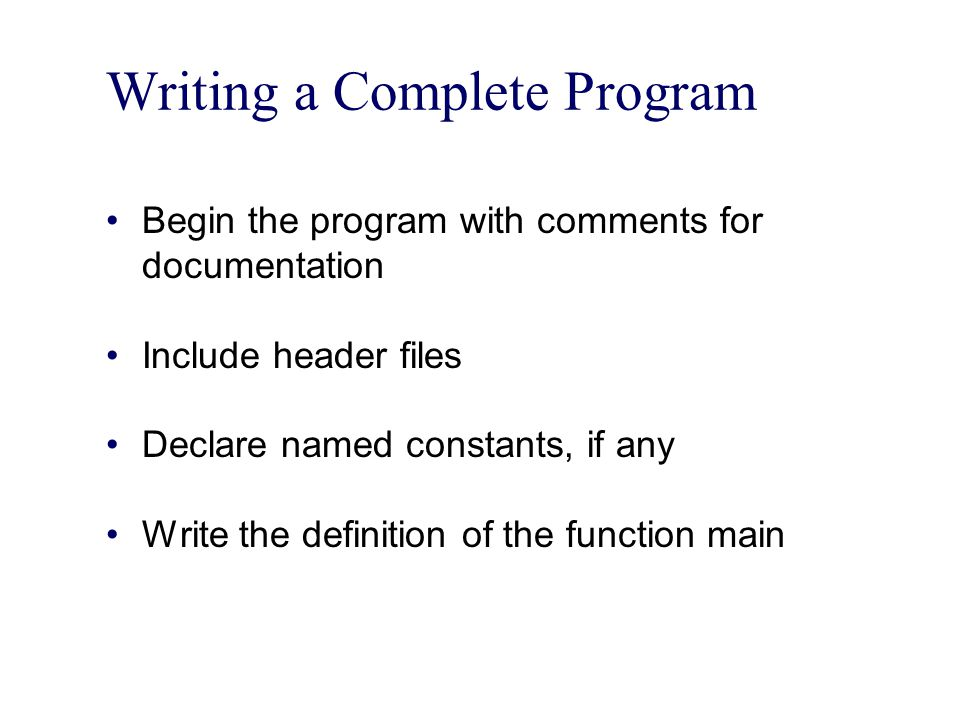 Writing a Complete Program