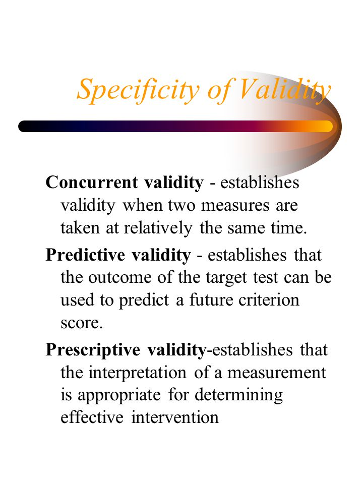 Specificity of Validity