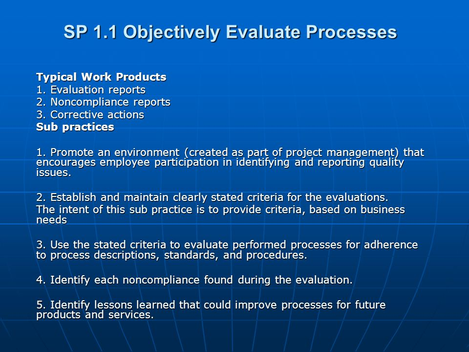 SP 1.1 Objectively Evaluate Processes