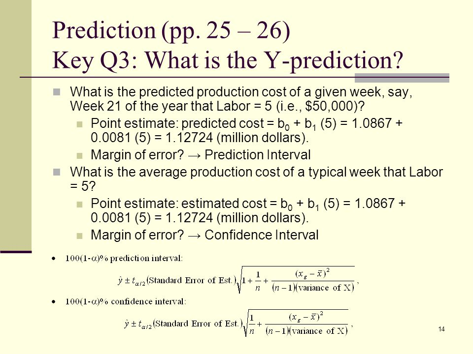 Prediction (pp. 25 – 26) Key Q3: What is the Y-prediction