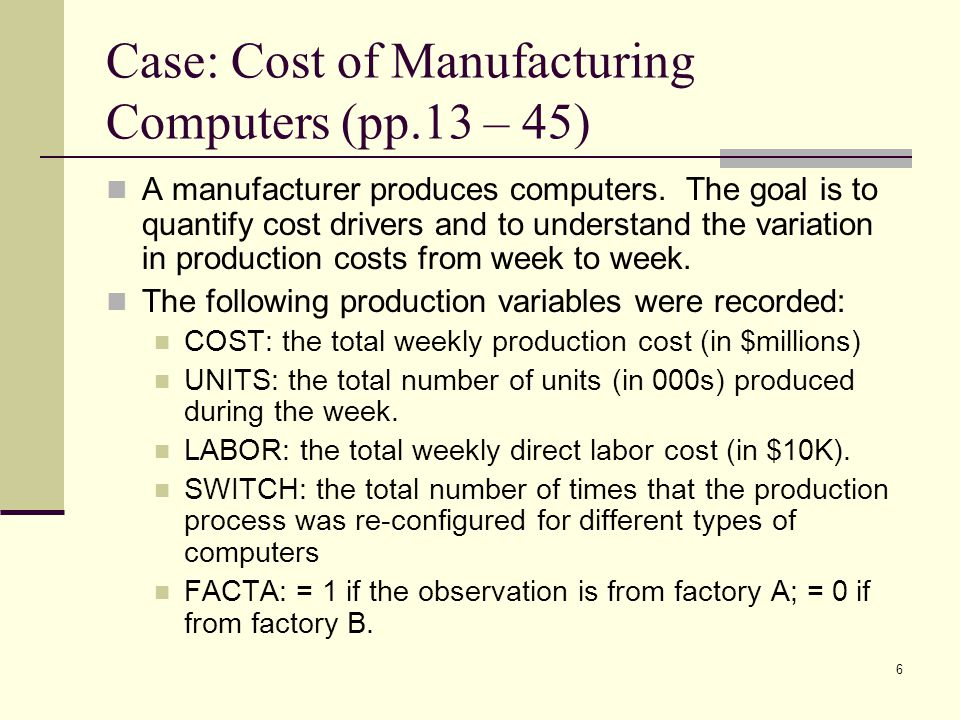 Case: Cost of Manufacturing Computers (pp.13 – 45)