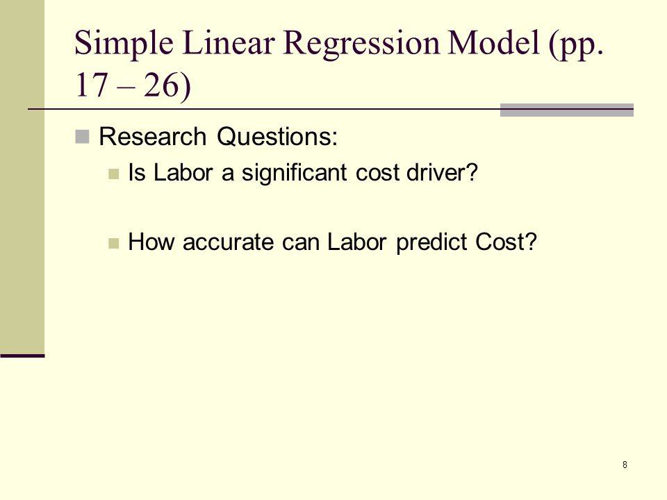 Simple Linear Regression Model (pp. 17 – 26)
