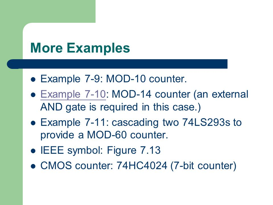 More Examples Example 7-9: MOD-10 counter.