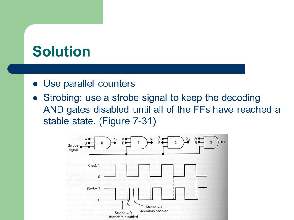 Solution Use parallel counters