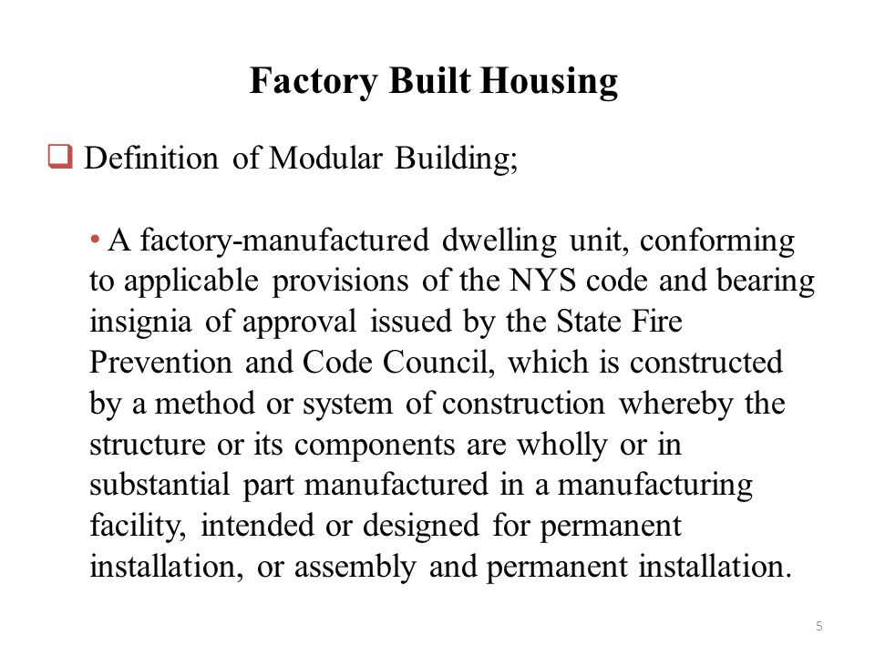 FACTORY BUILT HOUSING Tom Bartsch. - ppt video online download